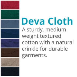 Deva Cloth, a sturdy, meduim weight textured cotton with a natural crinkle for durable garments.